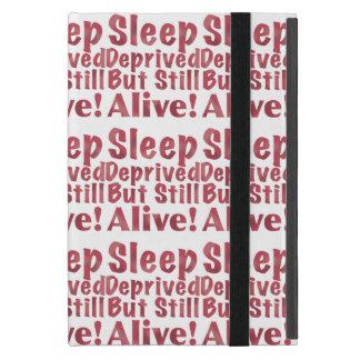 Sleep Deprived But Still Alive in Raspberry Cover For iPad Mini