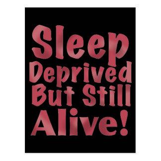 Sleep Deprived But Still Alive in Raspberry Postcard