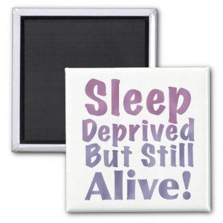 Sleep Deprived But Still Alive in Sleepy Purples Square Magnet