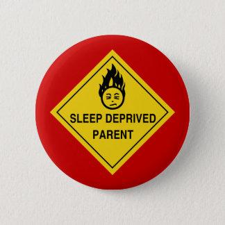 Sleep Deprived Parent Button