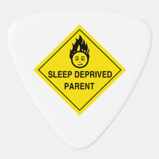 Sleep Deprived Parent Plectrum