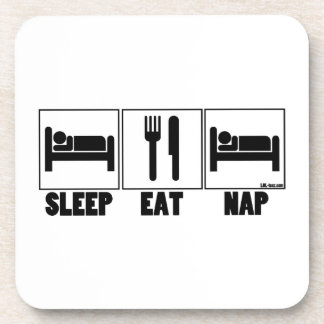 Sleep Eat Nap Coaster