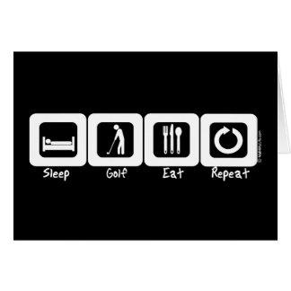 Sleep Golf Eat Repeat Greeting Card