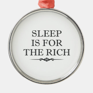 Sleep Is For The Rich Silver-Colored Round Decoration