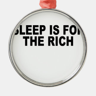 sleep is for the rich t-shirt.png Silver-Colored round decoration