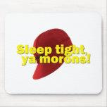 Sleep Tight Mousemat