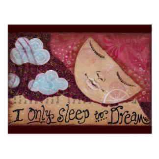 """Sleep to Dream"" Post Card"
