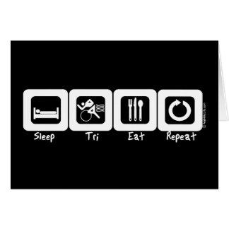 Sleep TrI Eat Repeat Greeting Cards