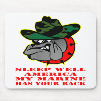 Sleep Well America My Marine Has Your Back USMC Mouse Pad