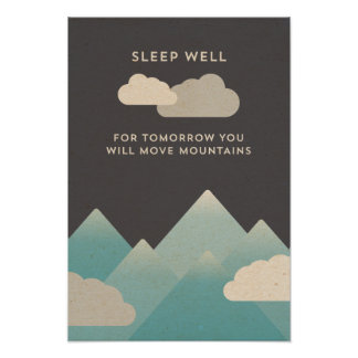 Sleep well and move mountains poster