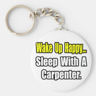 Sleep With a Carpenter Basic Round Button Key Ring