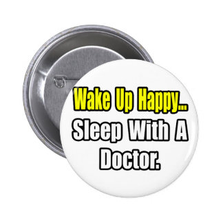 Sleep With a Doctor 6 Cm Round Badge