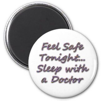 sleep with a doctor magnet
