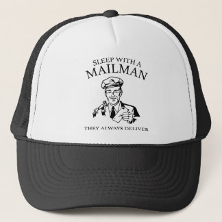 Sleep With A Mailman. They Always Deliver. Trucker Hat