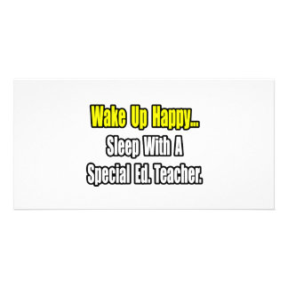 Sleep With A Special Ed. Teacher Photo Cards
