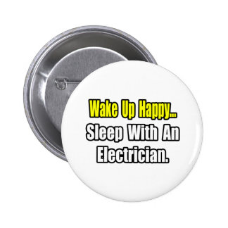 Sleep With an Electrician 6 Cm Round Badge