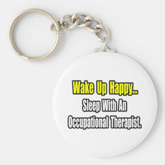 Sleep With An Occupational Therapist Basic Round Button Key Ring