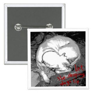 Sleeping dog (button)