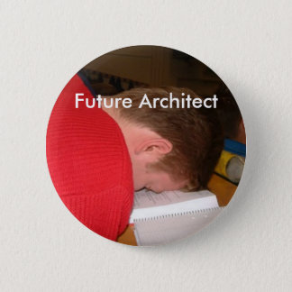 sleeping_student, Future Architect 6 Cm Round Badge