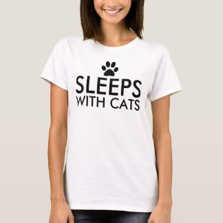 Sleeps With Cats T-Shirt