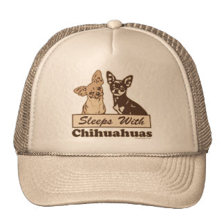 Sleeps With Chihuahuas Cap