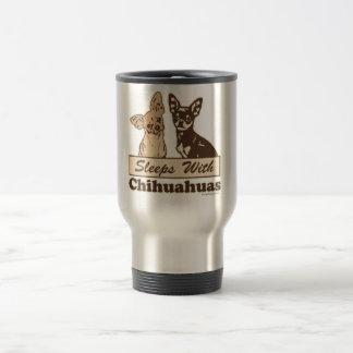 Sleeps With Chihuahuas 15 Oz Stainless Steel Travel Mug