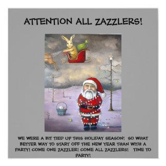 Sleigh Jacker, ATTENTION ALL ZAZZLERS!, WE WERE... 13 Cm X 13 Cm Square Invitation Card