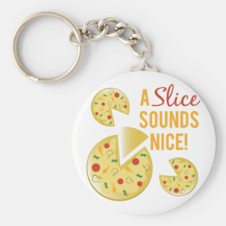Slice Sounds Nice Basic Round Button Key Ring