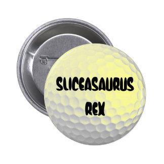 Sliceasaurus Rex 6 Cm Round Badge