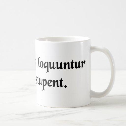 Slight griefs talk, great ones are speechless. mugs