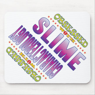 Slime 2 Obsessed Mouse Pad