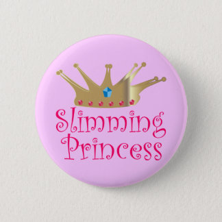 Slimming Princess 6 Cm Round Badge