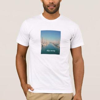 Slip away T-Shirt
