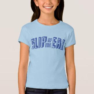 Slip of the Ear T-Shirt