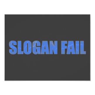"Slogan Fail 4.25"" X 5.5"" Invitation Card"
