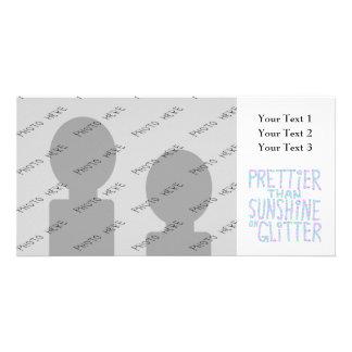 Slogan - Prettier Than Sunshine On Glitter. Photo Card