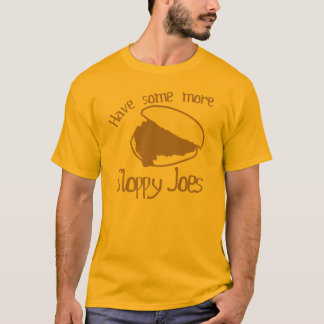 Sloppy Joes T-Shirt
