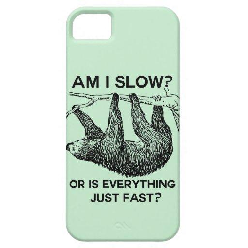 Sloth am I slow? iPhone 5 Case
