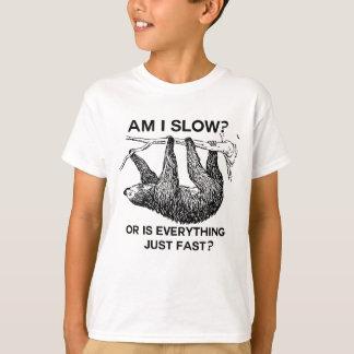 Sloth am I slow? T-Shirt