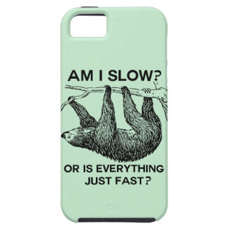 Sloth am I slow? Tough iPhone 5 Case
