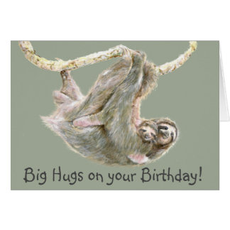 "Sloth ""big hugs on your birthday"" greeting card"