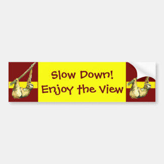 Sloth -Enjoy the view Bumper Sticker