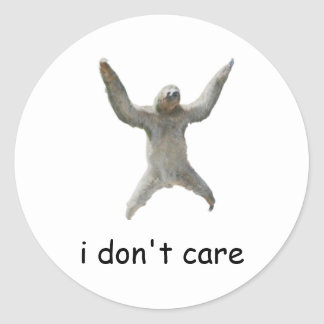 sloth - i don't care classic round sticker