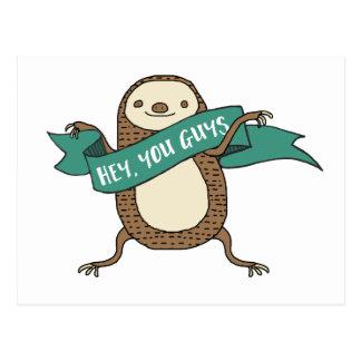 "Sloth Illustration ""Hey You Guys"" Postcard"