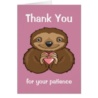 Sloth Love - Thank you for your patience Card