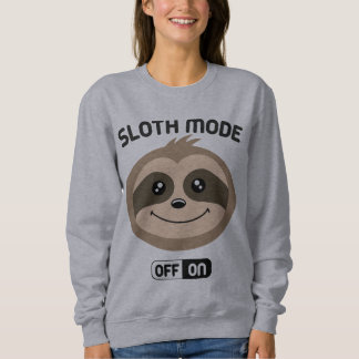 Sloth Mode On Cute Jumper Sweater Sweatshirt