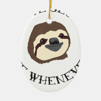 Sloth Motto - Live Slow & Die Whenever Christmas Ornament