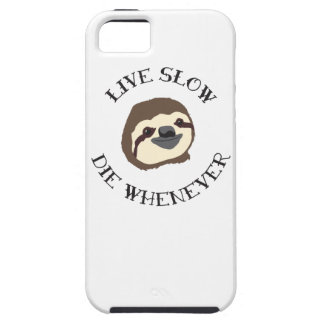 Sloth Motto - Live Slow & Die Whenever iPhone 5 Cases