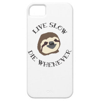 Sloth Motto - Live Slow & Die Whenever iPhone 5 Covers