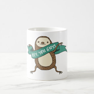 "Sloth Mug ""Hey You Guys"""